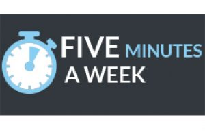 FIVE MINUTES A WEEK